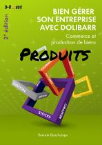 Bien gérer son entreprise avec Dolibarr (Commerce et production de bien)