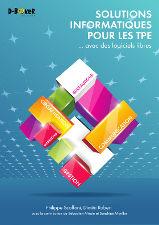 Couverture du livre Solutions informatiques pour les TPE