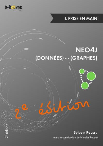 2e édition du livre Neo4j : Des données et des graphes - 1. Prise en main